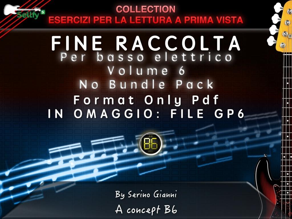 ESERCIZI PER LA LETTURA A PRIMA VISTA - VOLUME 6 FINE RACCOLTA