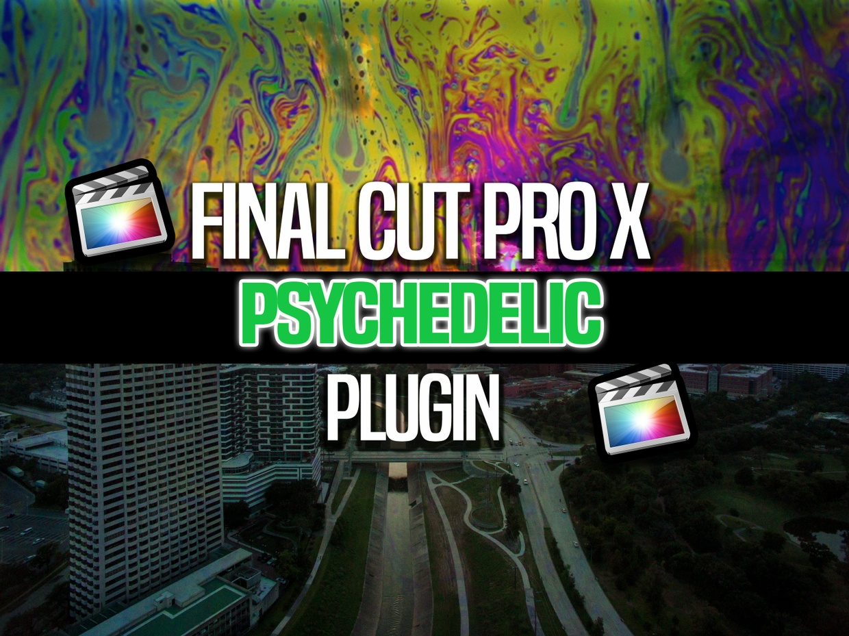 Final Cut Pro X Psychedelic effect (Free)