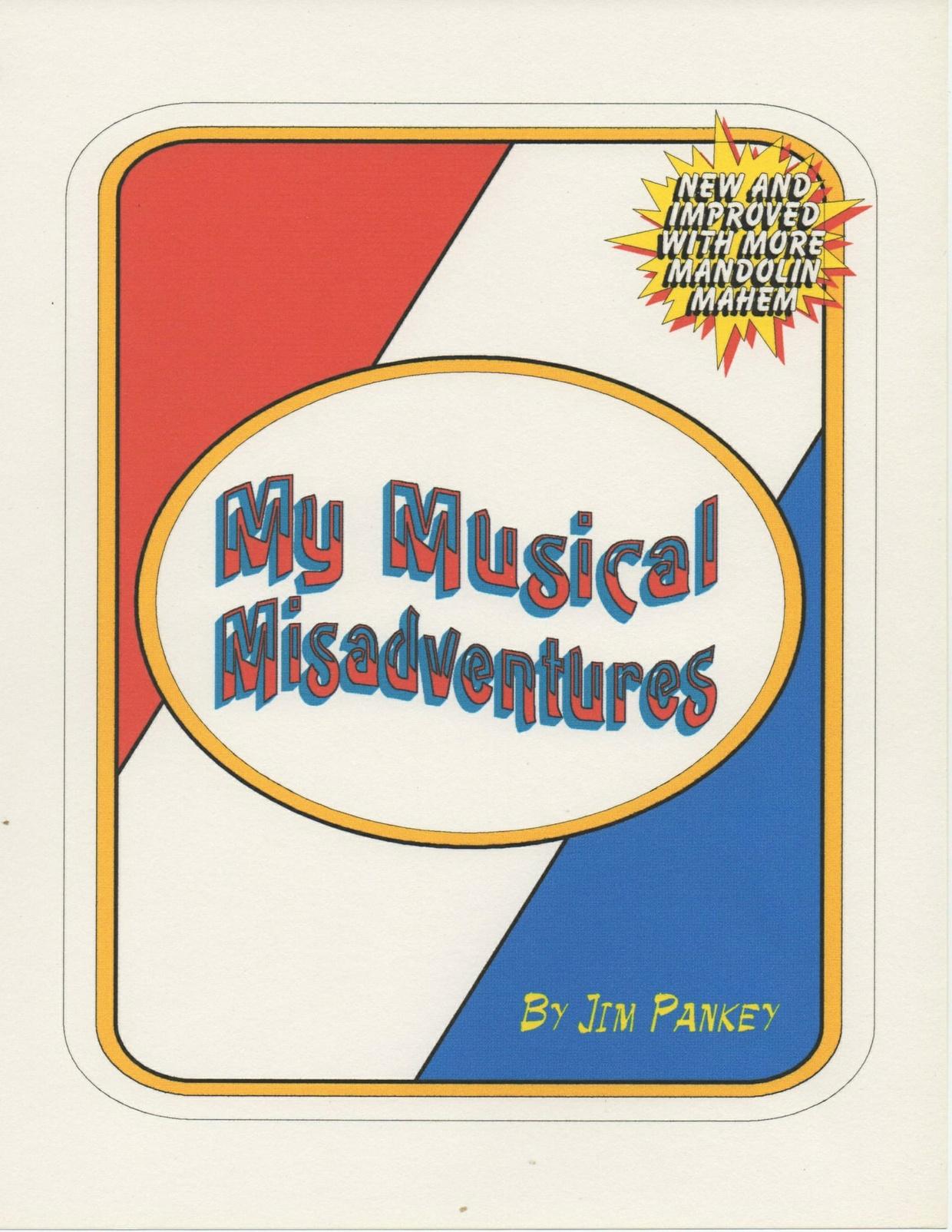 My Musical Misadventures