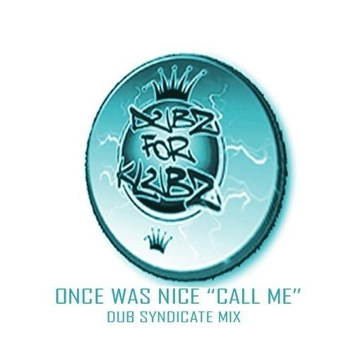 once waz nice call me