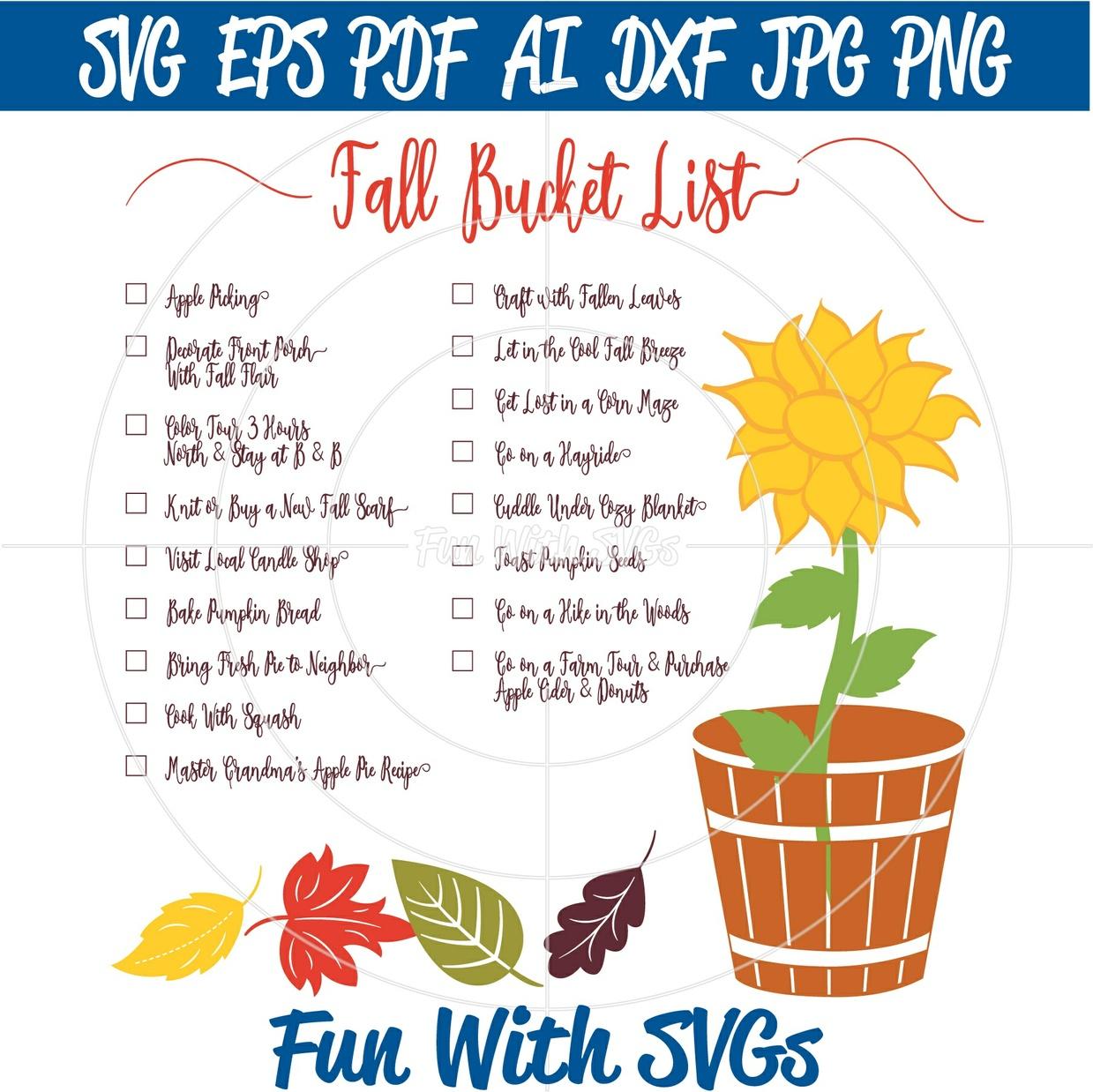 Fall Bucket List SVG, Sunflower SVG, Autumn SVGs, Fall SVG, Fall SVGs, Cricut, Silhouette, SVG Files