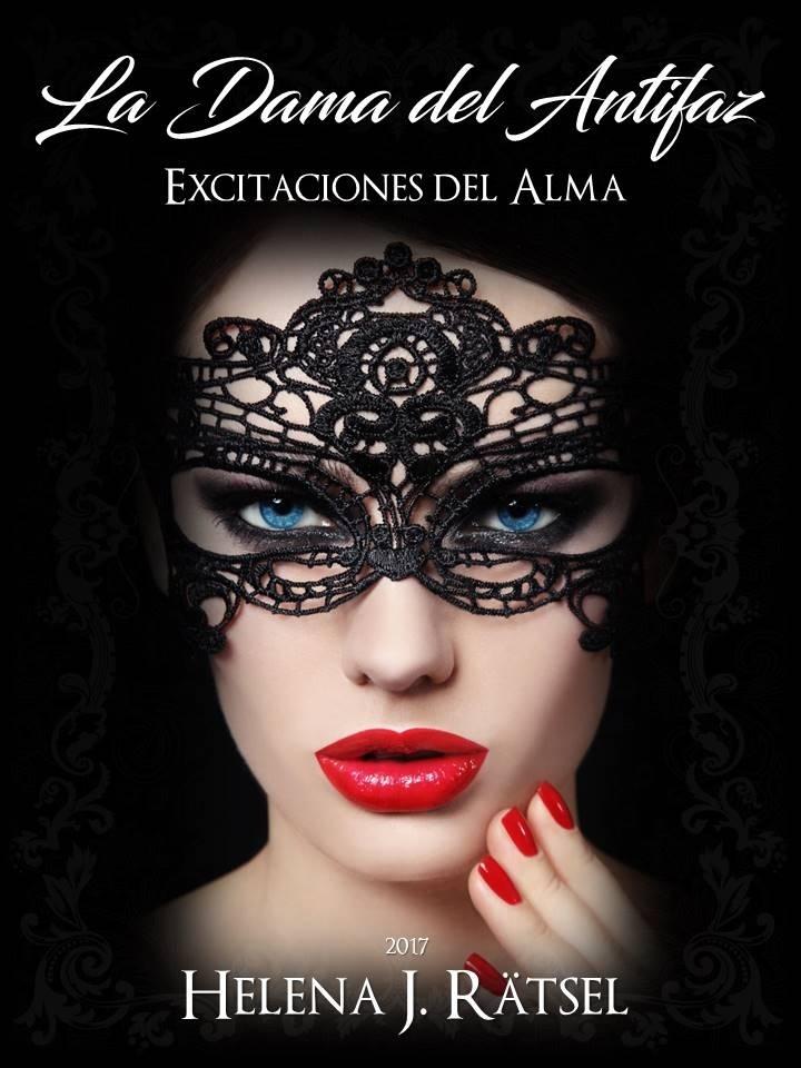 LIBRO: La Dama del Antifaz - Excitaciones de Alma