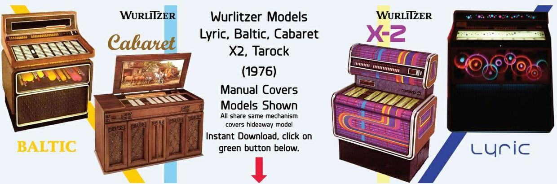 Wurlitzer X2, Baltic, Cabaret, Tarock, Lyric, Hideaway