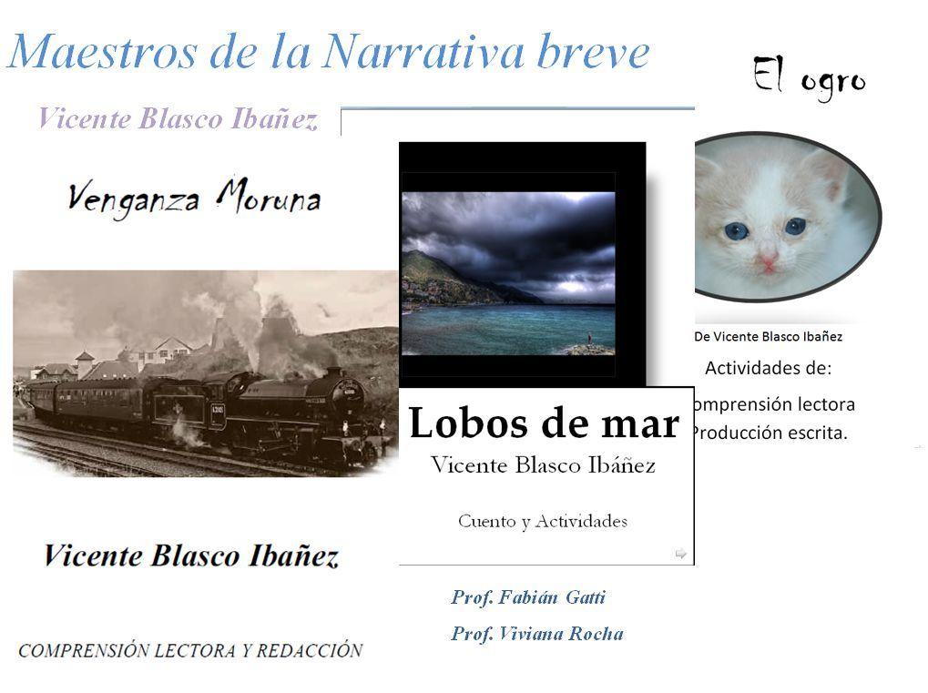 Maestros de la Narrativa Breve: Vicente Blasco Ibañez