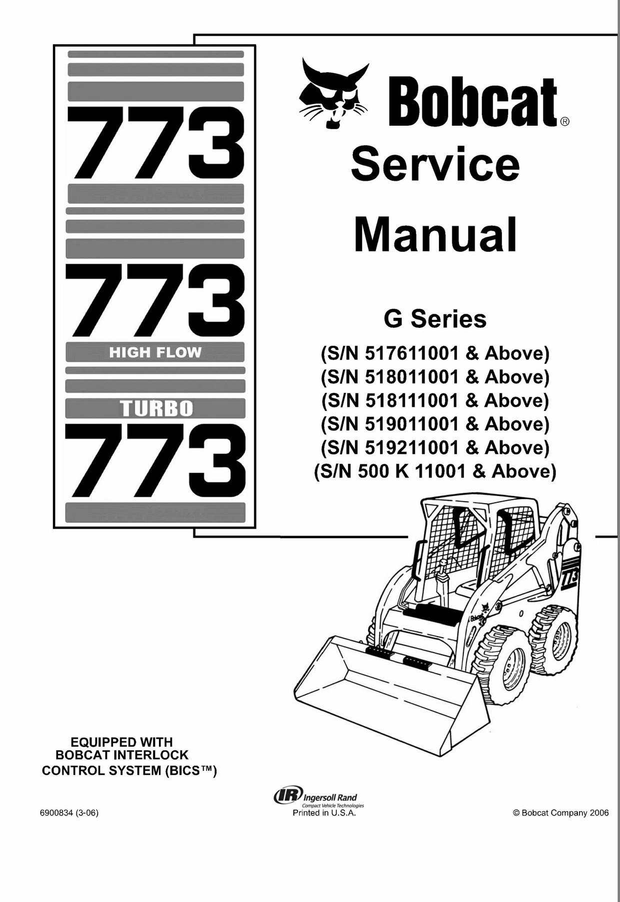 Bobcat 773 G-Series Skid Steer Loader Service Repair Manual INSTANT DOWNLOAD