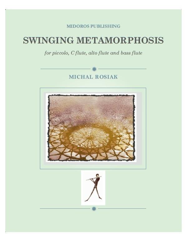 M. Rosiak - Swinging Metamorphosis for flute quartet