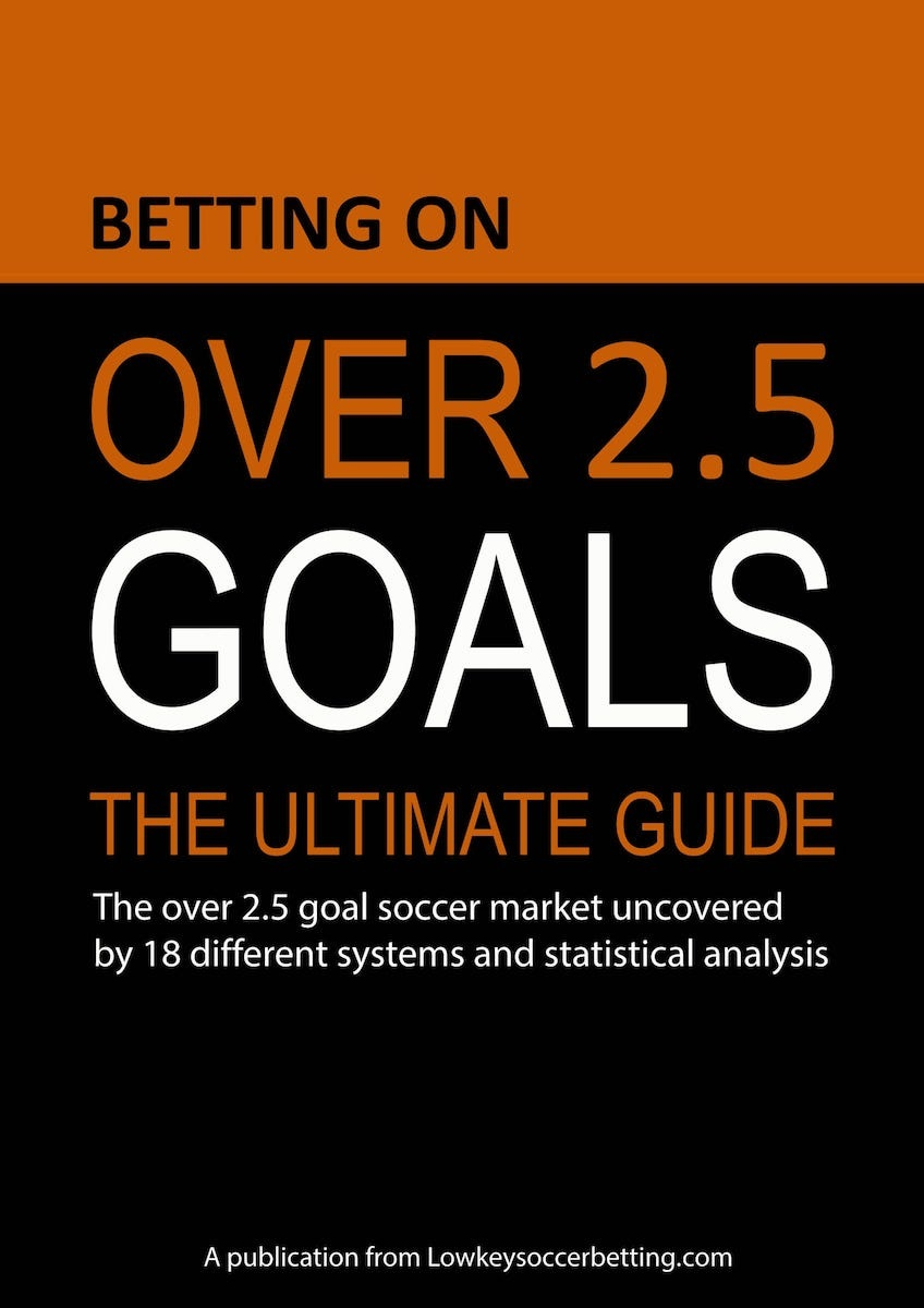 Betting on over 2.5 goals - The Ultimate Guide