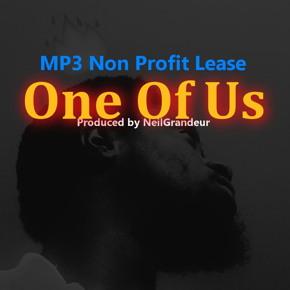 One Of Us [Produced by NeilGrandeur] Mp3 Non Profit Lease