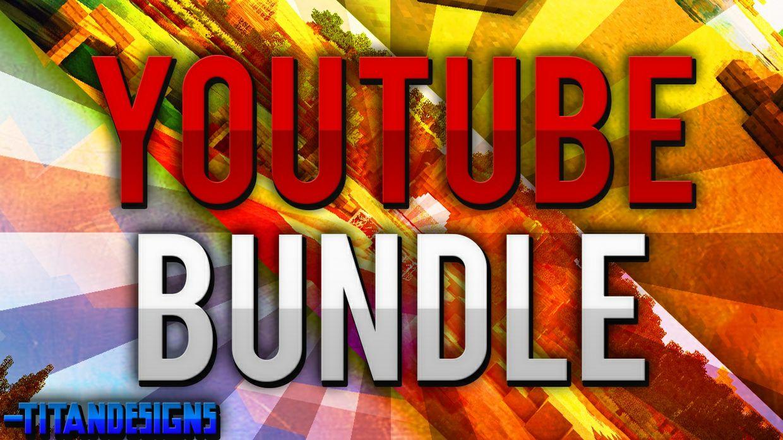 YouTube Bundle!