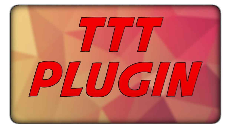TTT PLUGIN ORIGINAL BY WELOVESPIGOTPLUGINS
