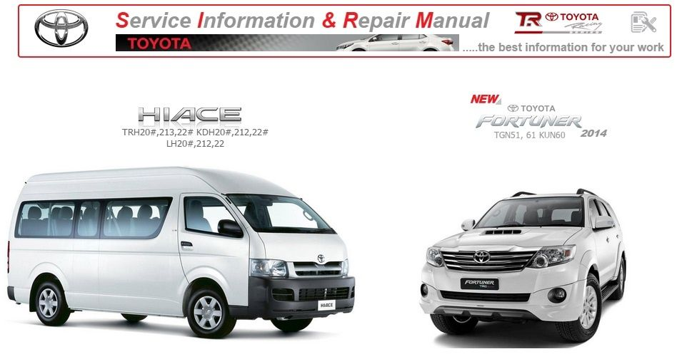 TOYOTA HIACE & FORTUNER WORKSHOP MANUAL GSIC