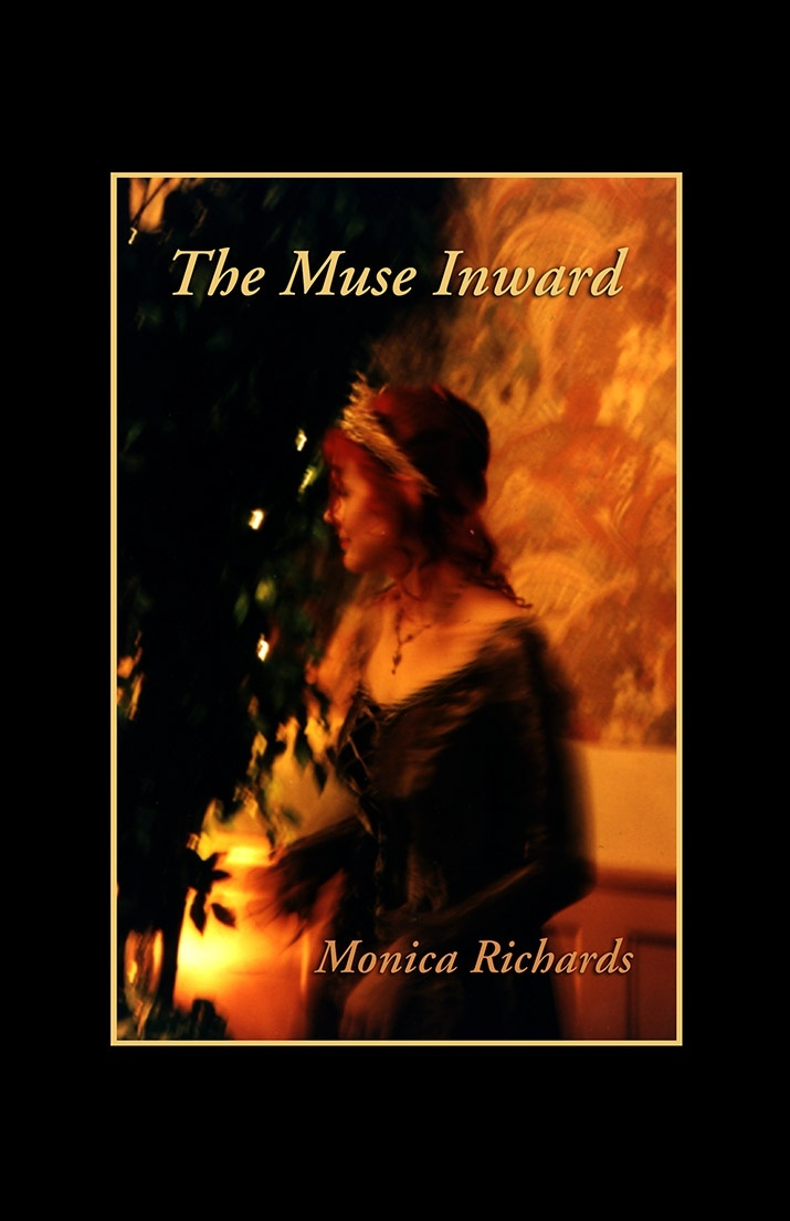 Monica Richards - The Muse Inward - Book of Poetry