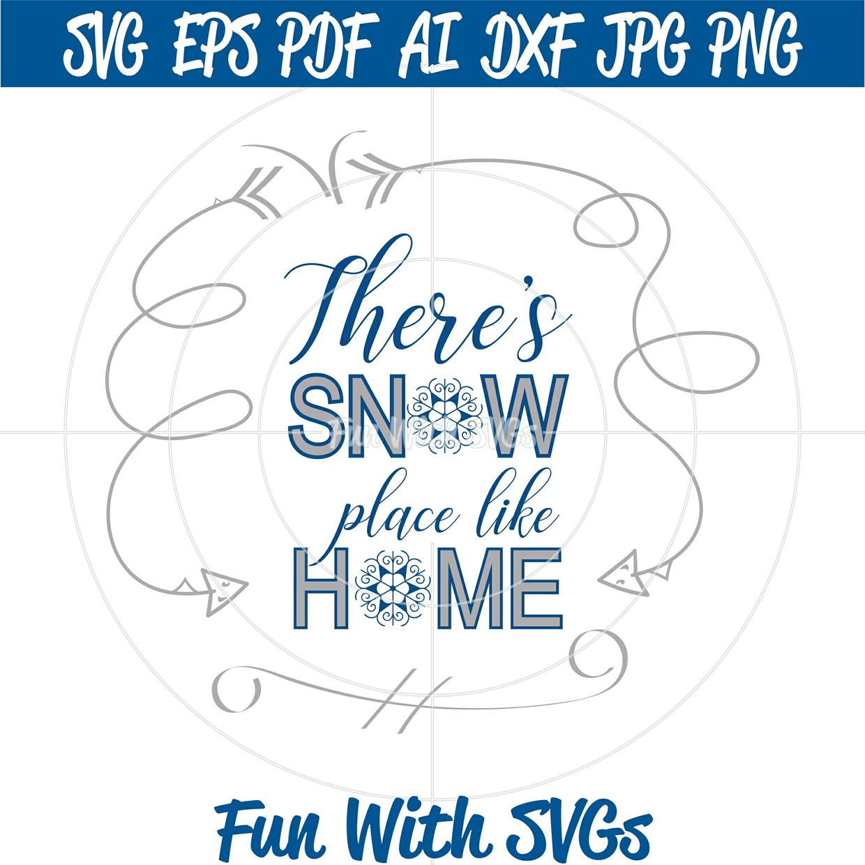 SVG File, Christmas SVG Files, Christmas Decorations, Cricut, Silhouette, Snow Place Like Home