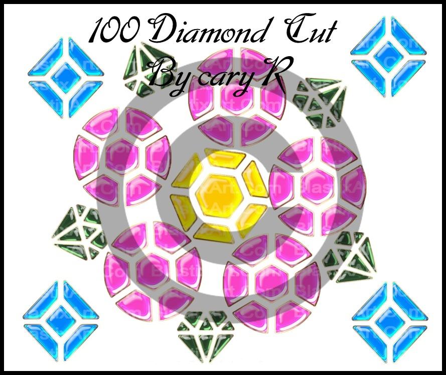 100 Diamond  Cut  Gems  by CaryR