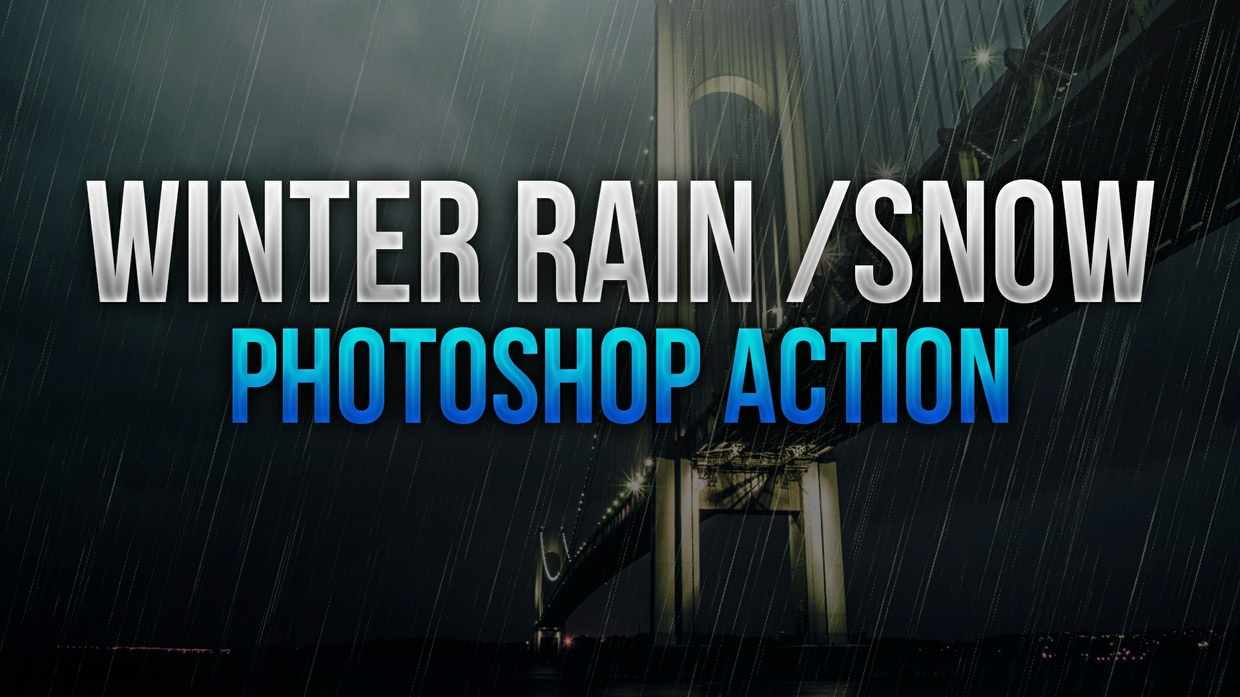 Winter Rain and Snow Photoshop Action