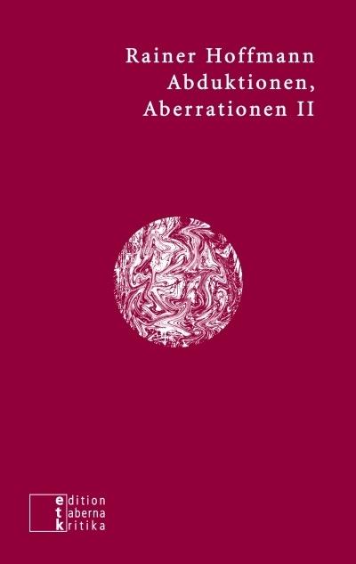 Abduktionen, Aberrationen II