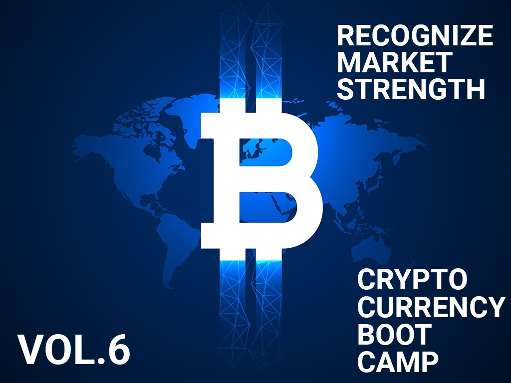 CryptoBootCamp Vol.6 - Recognize market strength - Part 6.2 / 6.2