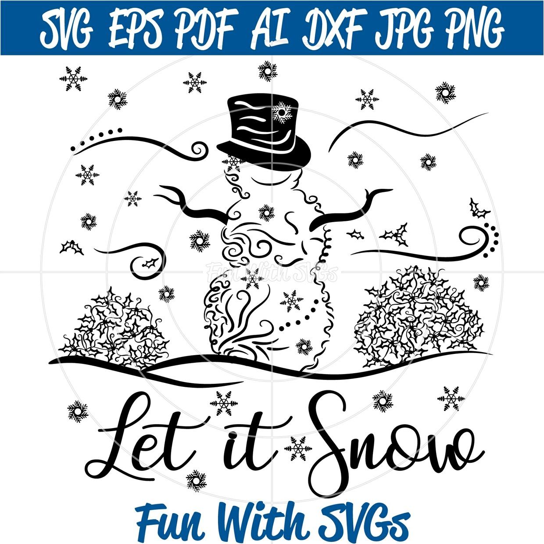 Filigree Snowman, Zentangle, Winter, SVG Files, Let It Snow, Holly, Snowman SVG File