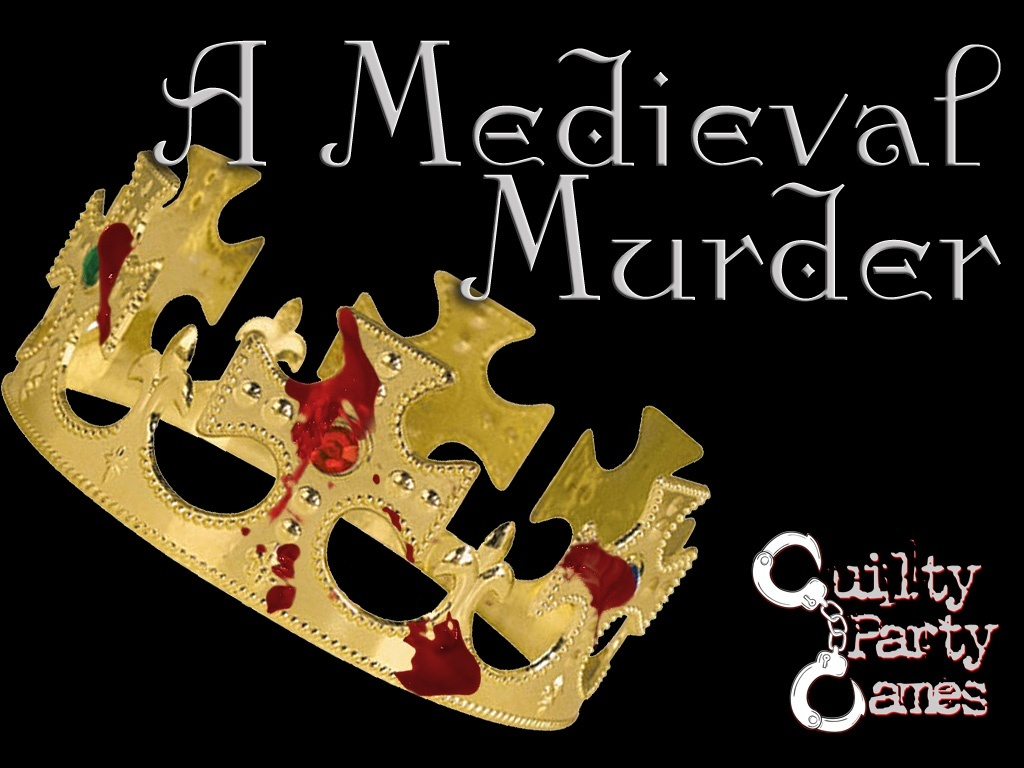 A Medieval Murder - Murder Mystery Dinner Party Game 8 Players - (1 Male, 1 Female, 6 Either)