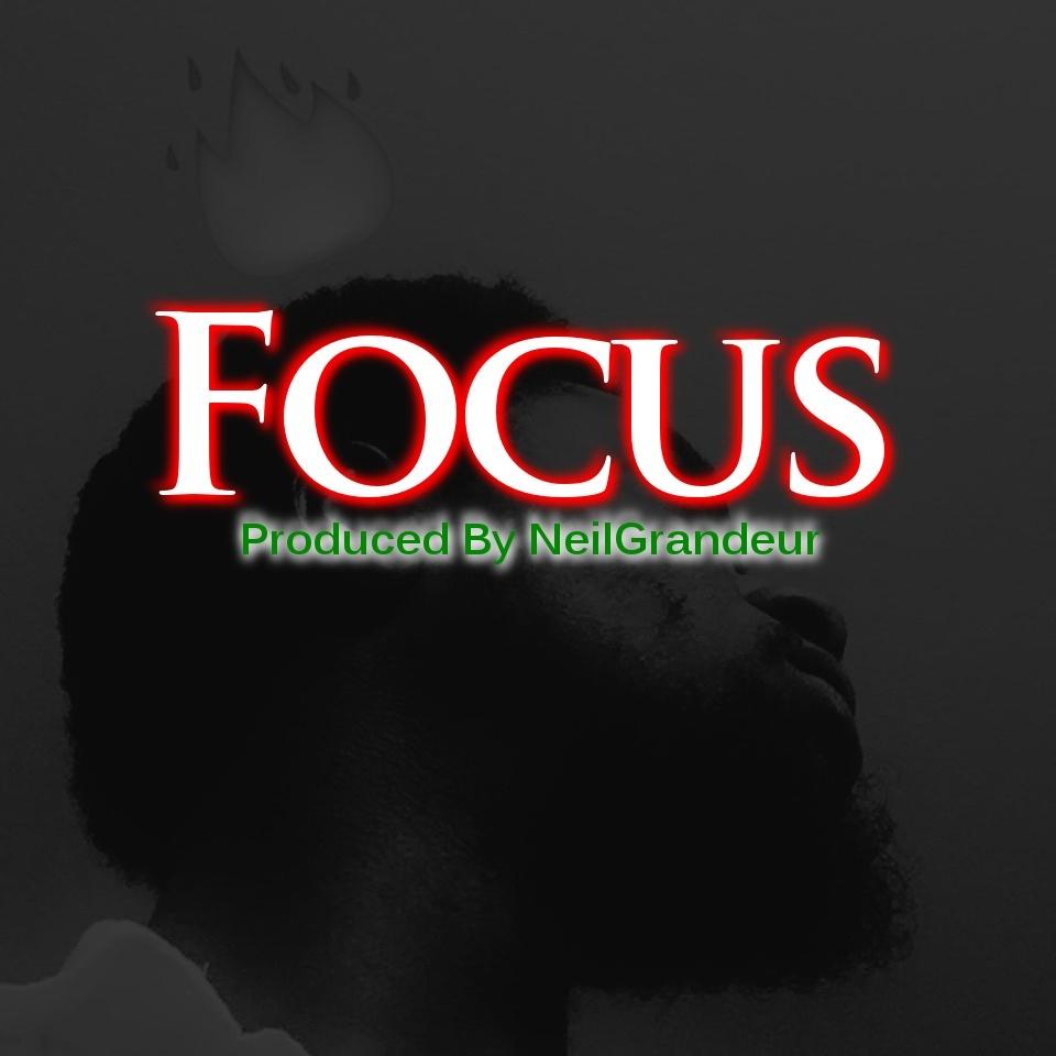 Focus [Produced by NeilGrandeur] - Wav Standard Lease
