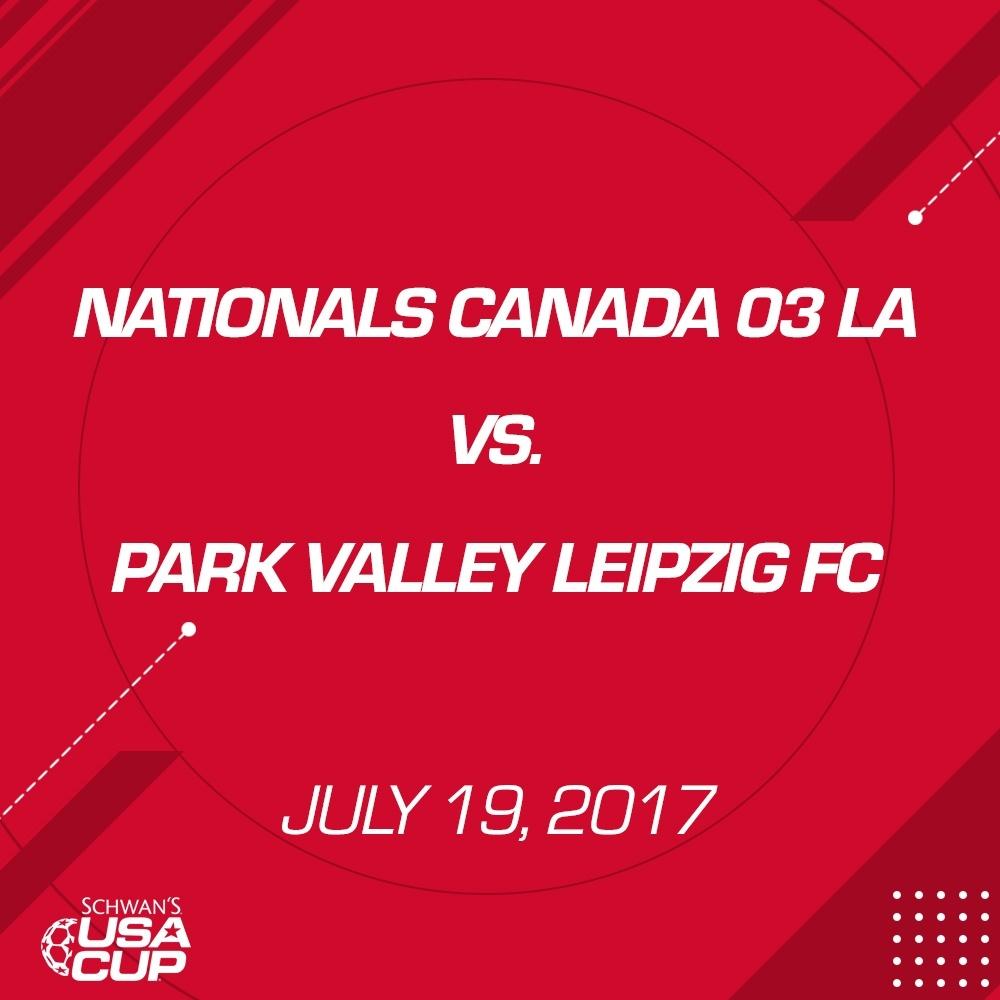 Boys U14 Gold - July 19, 2017 - Nationals Canada 03 LA vs Park Valley Leipzig