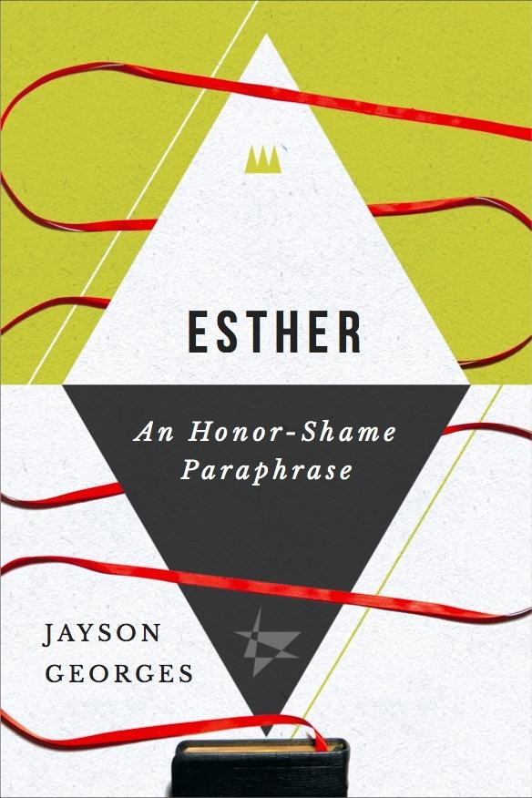 Esther: An Honor-Shame Paraphrase