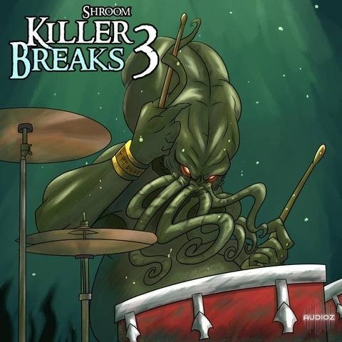 Shroom Killer BreaksVol. 3 WAV
