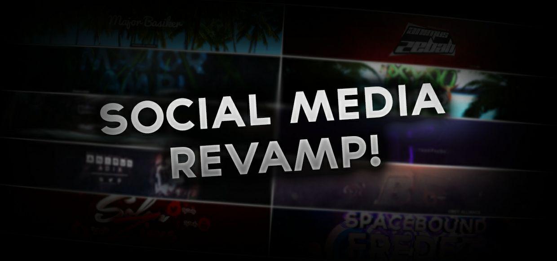 Social Media Revamp!