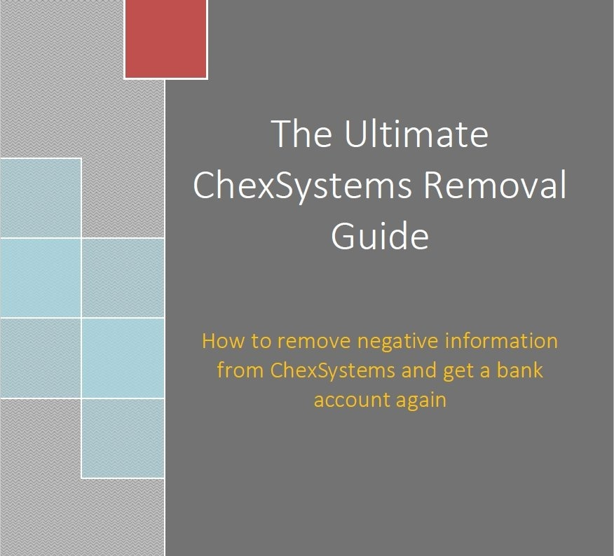 ChexSystems Removal Kit 2017 Edition