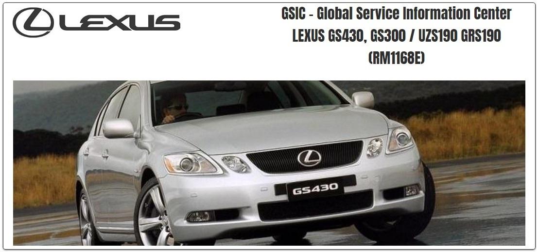 LEXUS GS430 GS300 GRS190 UZZ190 WORKSHOP MANUAL