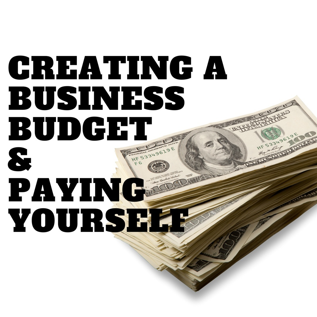 Business Budgets and Paying Yourself
