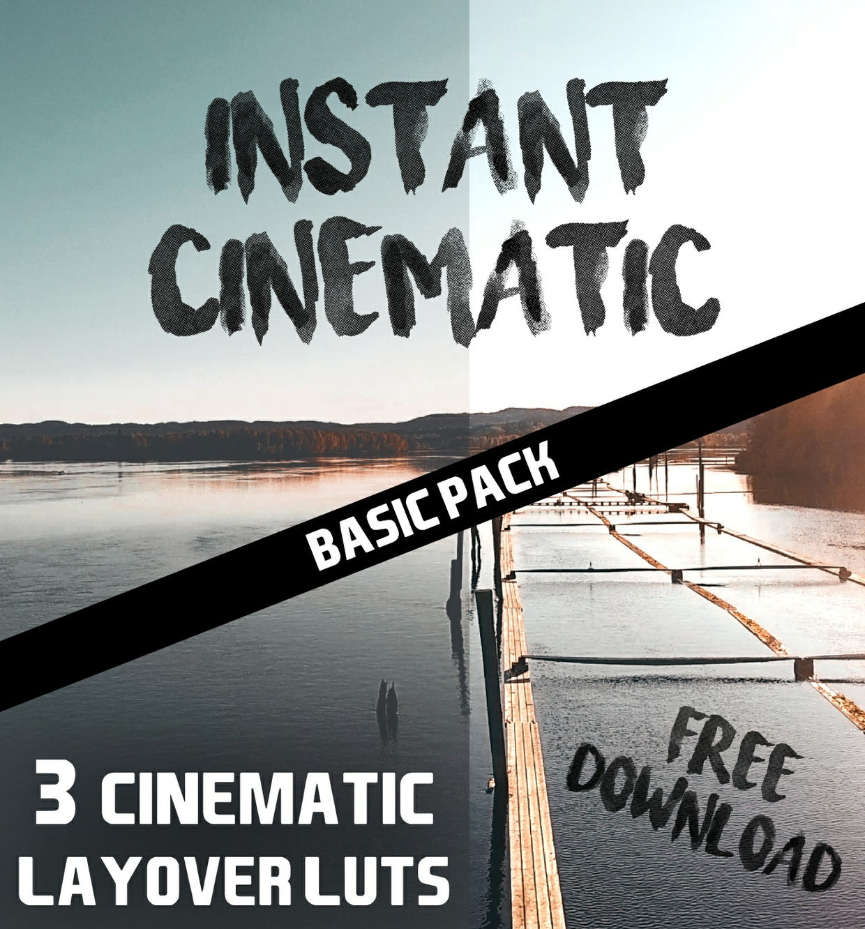 INSTANT CINEMATIC BASIC PACK // 3 LAYOVER LUTS