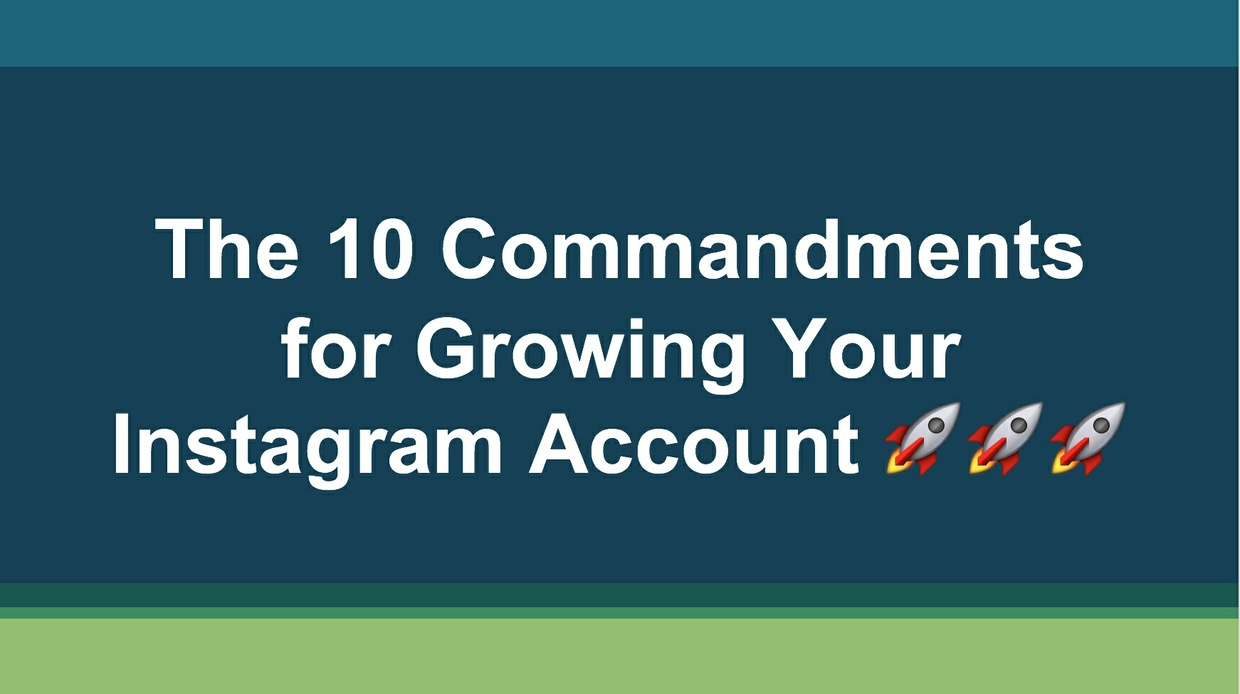 IG Growth Kit: The 10 Commandments for Growing Your Instagram Account