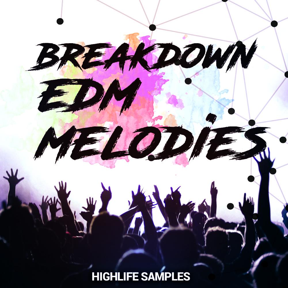 HighLife Samples Breakdown EDM Melodies