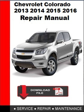 Chevrolet Colorado 2013 2014 2015 2016 Repair Manual
