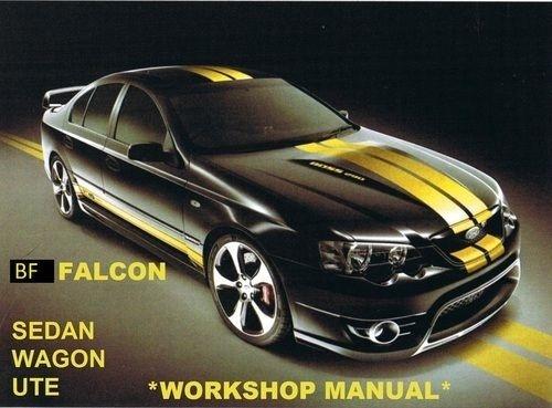 FORD FALCON BF FAIRMONT XR6 XR8 FPV GTP BF WORKSHOP MANUAL