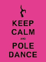 Keep Calm and Pole Dance