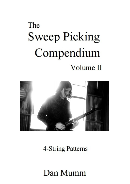 Dan Mumm's Sweep Picking Compendium - Volume 2 - 4-String Patterns - PDF eBook and 58 Guitar Tabs