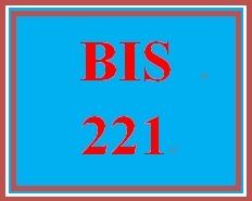 BIS 221 Entire Course