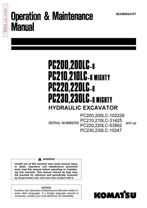Komatsu PC200LC,PC210LC,PC220LC,PC230LC-6 Mighty Excavator Manual - SEAM002410T