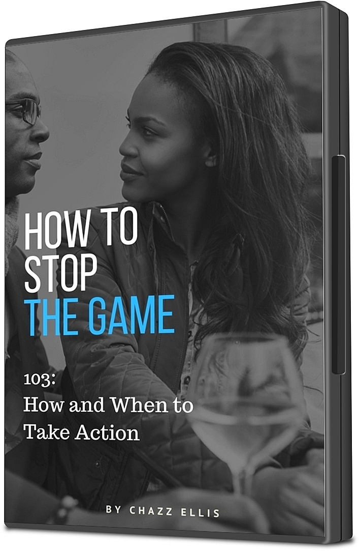 How to Stop the Game (103) How and When to Take Action