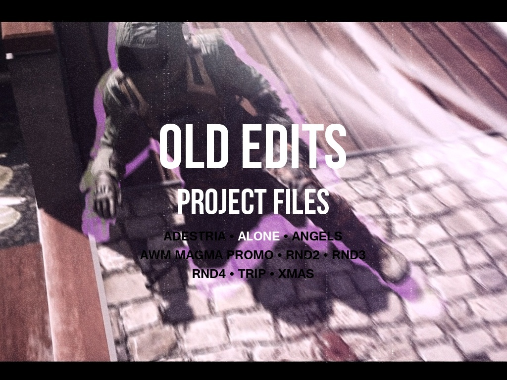 OLD EDITS Project Files