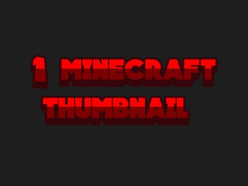 1 Minecraft/Any Thumbnail