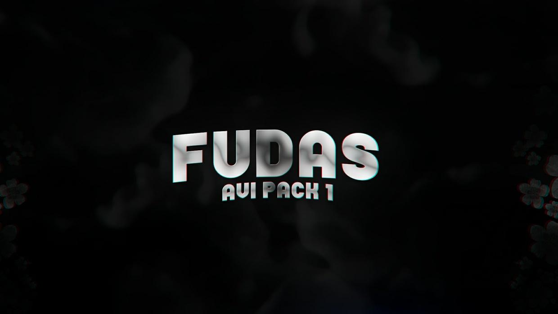 Fudas - AVI PACK #1