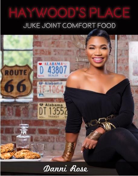 HAYWOODS PLACE JUKE JOINT COMFORT FOOD COOKBOOK