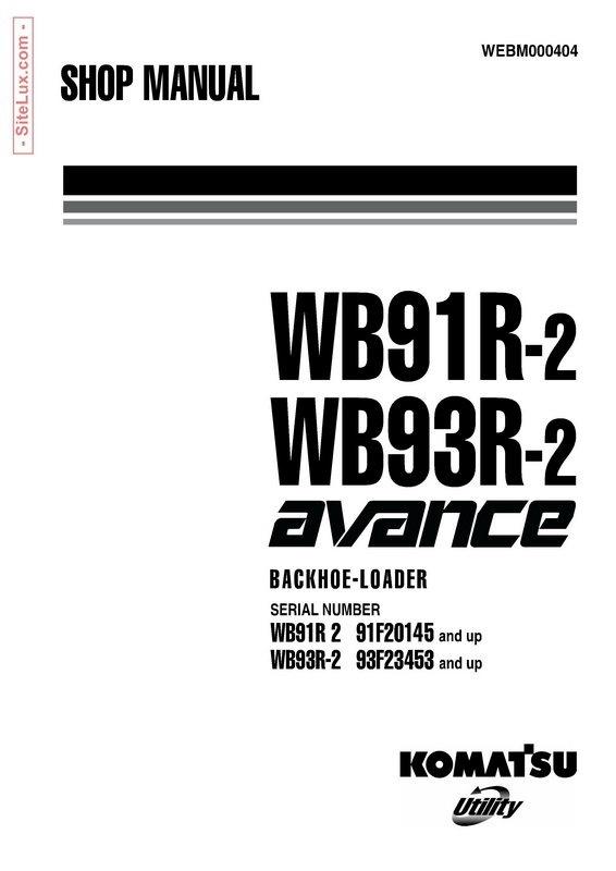Komatsu WB91R-2, WB93R-2 avance Backhoe Loader Shop Manual - WEBM000404