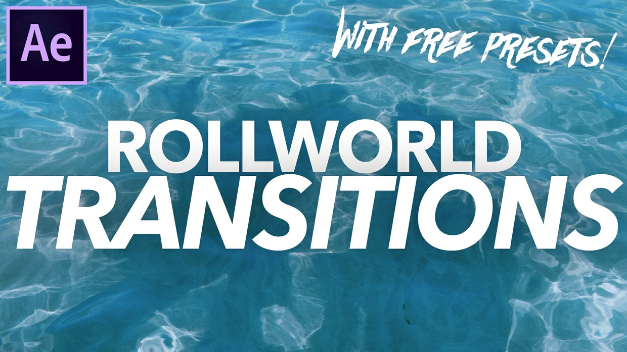Rollworld Transitions for After Effects! - FREE VERSION