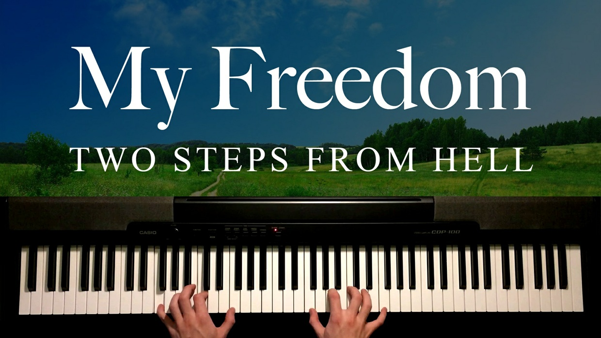 My Freedom Piano Sheet Music (Two Steps From Hell)