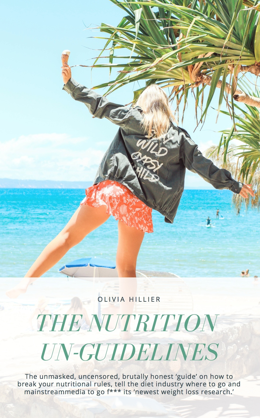 The Nutrition Unguidelines