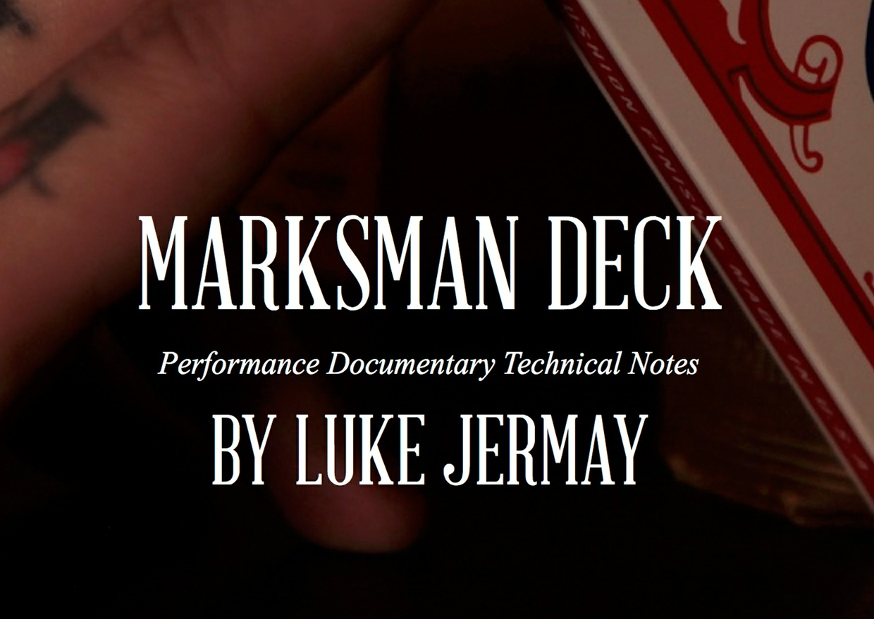 Marksman Deck Technical Notes